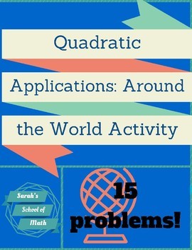 Quadratic Applications Around the World Activity