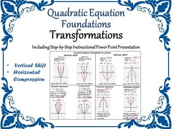 Quadratic Equation Foundations 2  - TRANSFORMATIONS