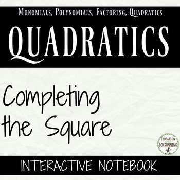 Completing the Square Interactive Notebook Foldable Notes