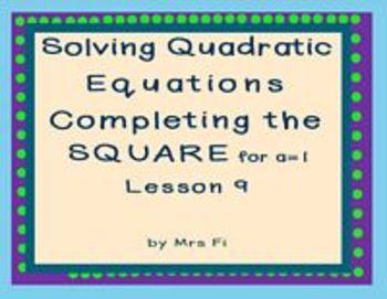 Quadratic Equations - Lesson 9 - Completing the Square