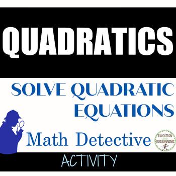 Quadratic Equation Activity - Math Detective