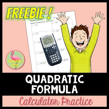 Quadratic Formula Calculator Practice (FREEBIE)