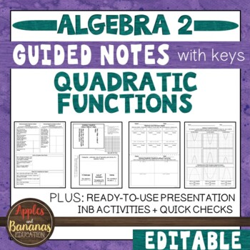 Quadratic Functions - Interactive Notebook Activities & Sc