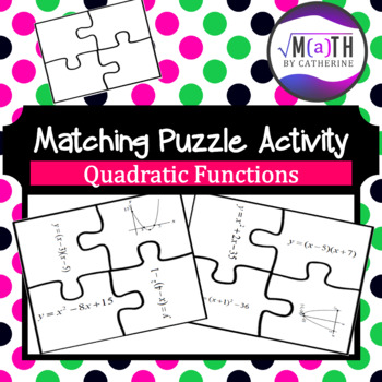 Quadratic Functions Matching Puzzle Activity