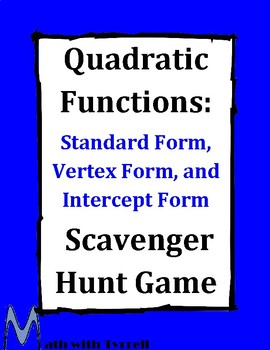 Quadratic Functions: Standard, Intercept, and Vertex Form