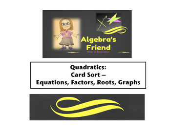 Quadratics: Card Sort - Equations, Factors, Roots, Graphs