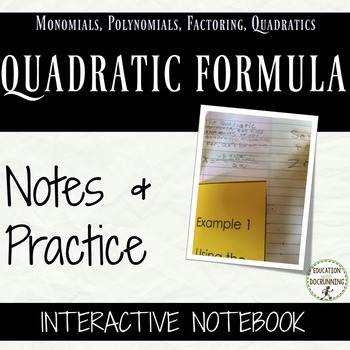 Quadratic Formula Notes and Practice for Interactive Noteb