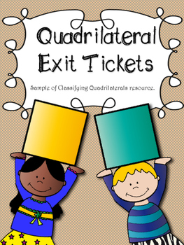 Quadrilateral Exit Tickets: tickets out the door to check