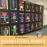 Quadrilateral Robots - Math Activity