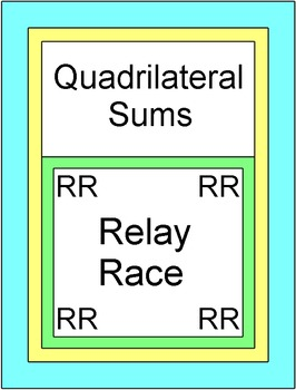 Quadrilateral Sums - RELAY RACE GAME (Groups of 2 or 4) 8