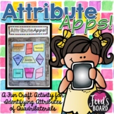 Quadrilaterals Activity: Attribute Apps!