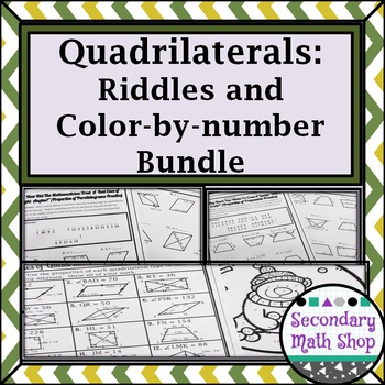 Quadrilaterals -  Properties of Quads Riddle and Color By