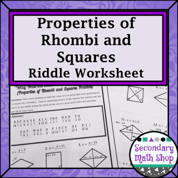 Quadrilaterals -  Properties of Rhombi and Squares Riddle