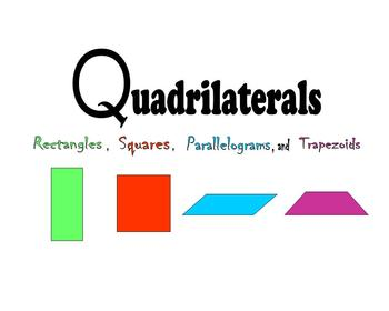 Quadrilaterals:  Rectangles, Squares, Parallelograms and T