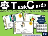 Quantifiers Task Cards {Quantifiers, Articles, Determiners