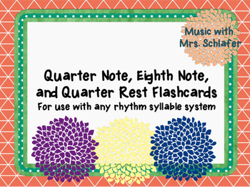Quarter Notes, Eighth Notes, and Quarter Rest Flashcards