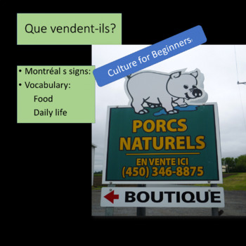 Que vendent-ils? French beginners. What do these Montreal