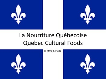 Quebec Cultural Foods Lesson