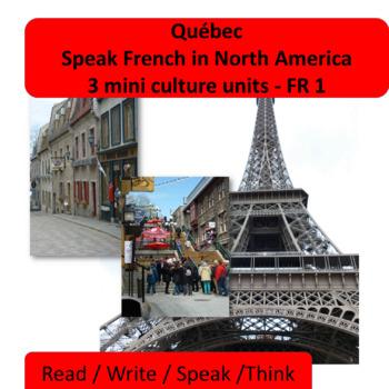 Québec, speak French in North America - 3 mini thematic un