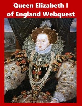 Queen Elizabeth I of England Webquest