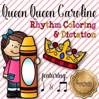 Queen Queen Caroline Coloring/Dictation Page (ta & ti-ti p