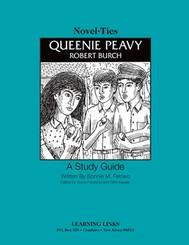 Queenie Peavy - Novel-Ties Study Guide