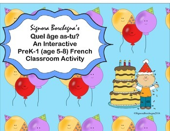Quel âge as-tu? An Interactive PreK-1 French Activity to P