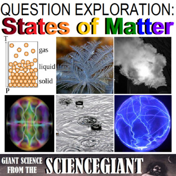 Question Exploration: What are the States of Matter?