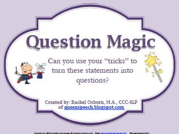 Question Magic {Formulate Questions & Statements}