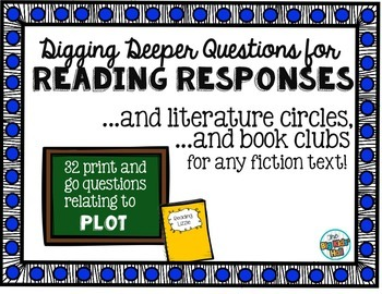 Questions for Reading Responses, Literature Circles, and B