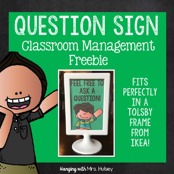 Question Sign: Classroom Management Freebie