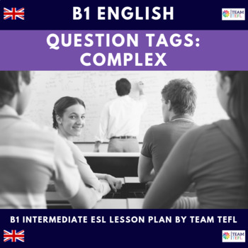Question Tags B1 Intermediate Lesson Plan For ESL
