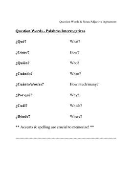 Question Words & Noun/Adjective Agreement