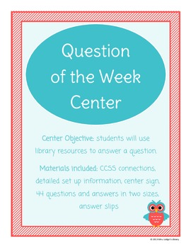 Question of the Week Library Center