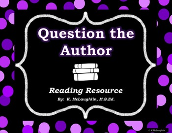 Question-the-Author {Reader's Workshop Mini-Lesson}