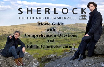 Questions and Characterization handout for BBC Sherlock's