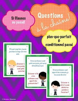 Questions à la chaîne (Si Clauses in the Past): French Spe