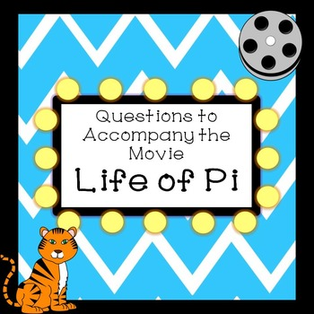 Questions to Accompany the Movie Life of Pi