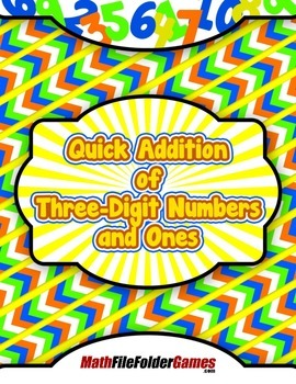 Quick Addition of Three-Digit Numbers and Ones {Mental Mat