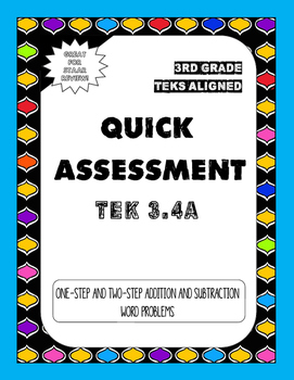 Quick Assessment 3.4A - One-Step and Two Step Problems(Add