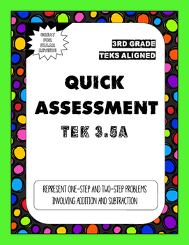 Quick Assessment 3.5A-Represent Problems(Addition and Subt