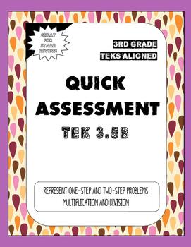Quick Assessment 3.5B-Represent Problems(Multiplication &