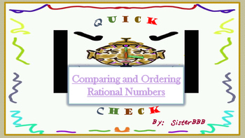 Quick Check-Comparing and Ordering Rational Numbers