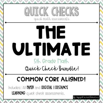 Quick Checks (5th Grade Common Core Aligned Assessments) -