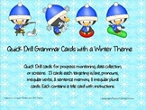 Quick Drill Grammar Cards with a Winter Theme