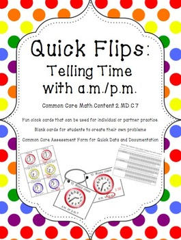 Quick Flips: Telling Time with AM and PM Practice Cards
