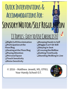 Quick Interventions and Accommodations for Students Sensor