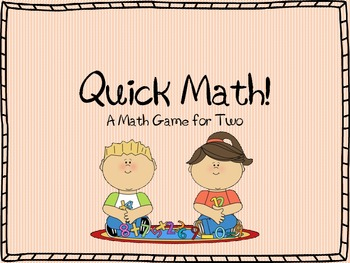 Quick Math: A Math Center Game for Partners ~ Addition & S