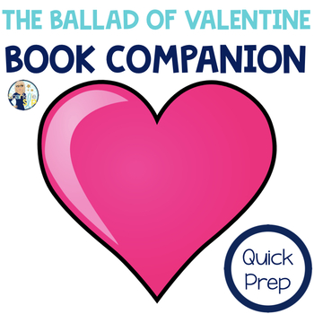 The Ballad of Valentine Quick Prep Speech and Language Boo