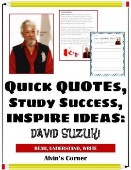 Quick Quotes, Inspire Ideas - David Suzuki: Environmental